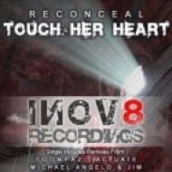 Reconceal - Touch Her Heart   (Toonpaz Remix)
