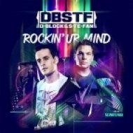 D-Block & S-te-Fan - Rockin\' Ur Mind ()