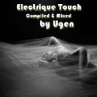 Ugen - Electrique Touch ()
