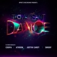 Thomas Saint - Dance  (Smoof\'s Arena Mix)