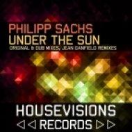 Philipp Sachs - Under the Sun  (Jean Danfield Remix)