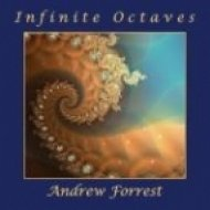Andrew Forrest - Witnessing Infinity ()