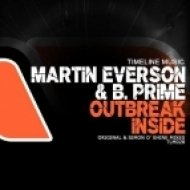 Martin Everson & B.Prime - Outbreak Inside  (Simon O\'Shine Remix)