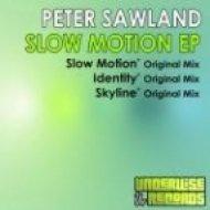 Peter Sawland - Identity  (Original Mix)