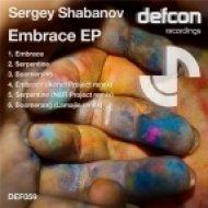 Sergey Shabanov - Embrace  (Original Mix)