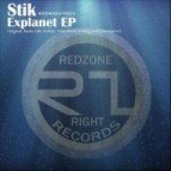 Stik & Kirkey - Explanet  (Kirkey Remix)