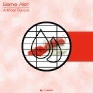 Bernie Allen - Artificial Flavors  (Original Mix)