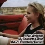 The Cardigan - My Favourite Game  (NOZE Interstellar Remix)