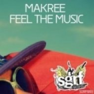 Makree - Feel the Music  (Original Mix)