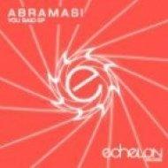 Abramasi - You Said  (Original Mix)