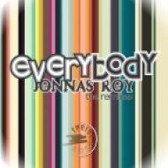Jonnas Roy  - Everybody  (Edson Pride & John W Remix)