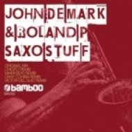 John De Mark  - Saxo Stuff  (Original Mix)