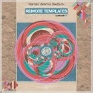 Marcelo Vasami, Deepfunk - Remote Templates  (Marcelo Vasami Mix)