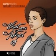 Ziggy Funk Ft. Taliwa - What You Afraid Of  (DJ Spen Original Re-Edit)