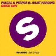 Pascal & Pearce feat. Juliet Harding - Disco Sun  (Original Mix)