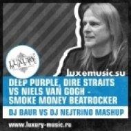 Deep Purple, Dire Straits vs Niels Van Gogh - Smoke Money Beatrocker  (DJ Baur vs DJ Nejtrino Mashup)