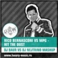 Rico Bernasconi vs MPG - Hit The Dust  (DJ Baur vs DJ Nejtrino Mashup)