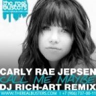 Carly Rae Jepsen - Call Me Maybe  (DJ RICH-ART Remix)