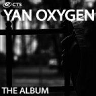 Yan Oxygen - Change  (Original Mix)