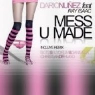 Fast Foot & Dario Nuñez & Ray Isaac  -  Ready To Mess U Made  (Leam Mashup)
