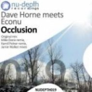 Dave Horne Meets Econu - Occlusion  (Kamil Polner Remix)
