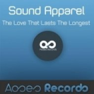 Sound Apparel - The Love That Lasts The Longest Part 3  (Original Mix)