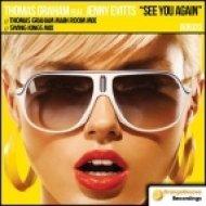 Thomas Graham -  See You Again  (Thomas Graham Big Room Mix)