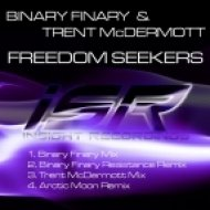 Binary Finary & Trent McDermott - Freedom Seekers  (Arctic Moon Remix)