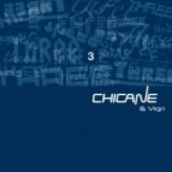 Chicane & Vigri - 3 (Three)  (Original Mix)