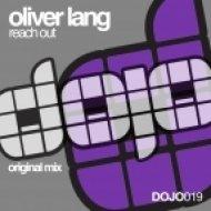 Oliver Lang - Reach Out  (Original Mix)