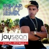 Jay Sean - Im All Yours  (R3hab Remix)
