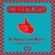 DJ Romain & Dave C - Cos It\'s Alright  (Original Mix)