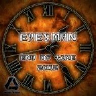 Eyesman - End of Time 2012  (Club Mix)