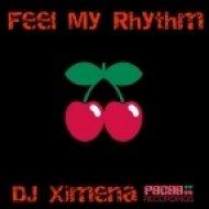 DJ Ximena - Feel My Rhythm  (Greg Bouvin Remix)