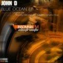 John D - Blue Ocean  (Kaiser Gayser Remix)