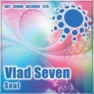 Vlad Seven - Bad Feeling  (Original Mix)