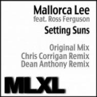 Mallorca Lee & Ross Ferguson - - Setting Suns  (Dean Anthony\'s Dubstep Remix)