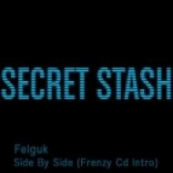 Felguk - Side By Side  (Frenzy Cd Intro)