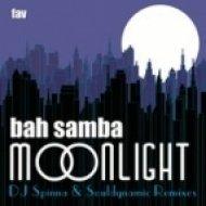 Bah Samba - Moonlight  (Souldynamic Remix)