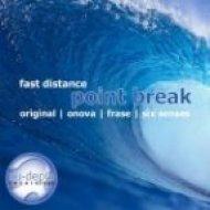 Fast Distance - Point Break  (Onova Remix)