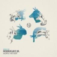 Rodriguez Jr. - Muppet Anthem  (Original Mix)