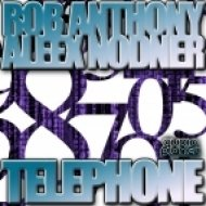 Aleex Nodner & Rob Anthony - Telephone  (Original Mix)