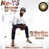 Ne-Yo - Because Of You  (Dj Novikov and U Teks Remix)