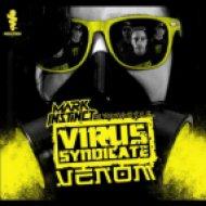Virus Syndicate, Mark Instinct - Venom  (Original Mix)