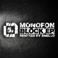 Monofon - Block B  (Snello Remix)