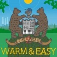 The 2 Bears - Warm & Easy  (Leo Zero Mix)