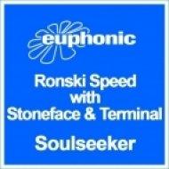 Ronski Speed, Stoneface & Terminal - Soulseeker  (Stoneface & Terminal Remix)
