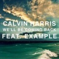 Calvin Harris feat. Example - We ll Be Coming Back  (Robee & Hellstylerz VIP Bootleg)