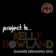Project B feat Kelly Rowland - Summer Dreaming 2012  (DJ Sergey Fisun Remix)