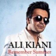 Ali Kiani - Remember Summer  (Extended Club Version)